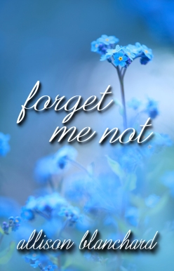 Forget Me Not Front Cover FINAL